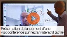 Présentation du lancement d'une visioconférence sur l'écran interactif tactile