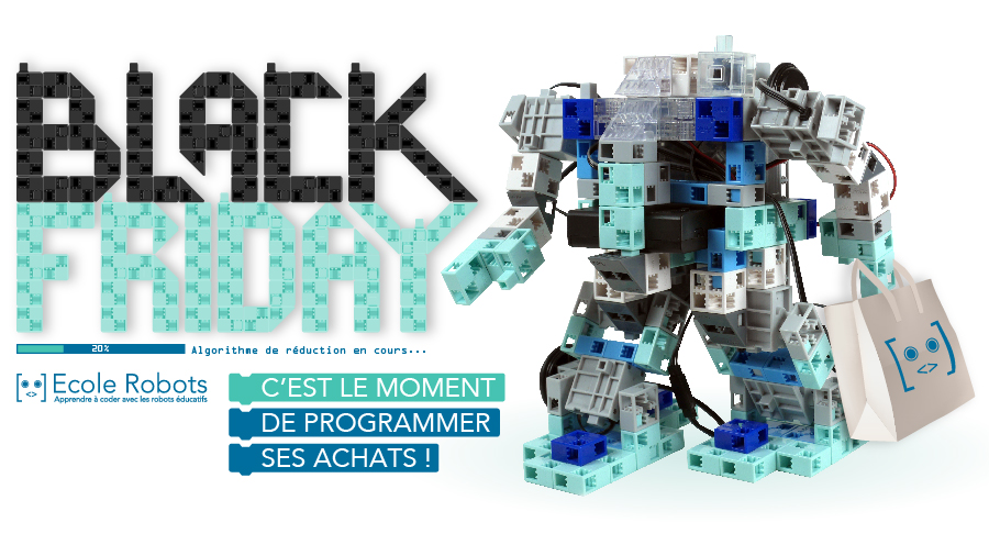 robots programmables à -20% pendant le Black Friday