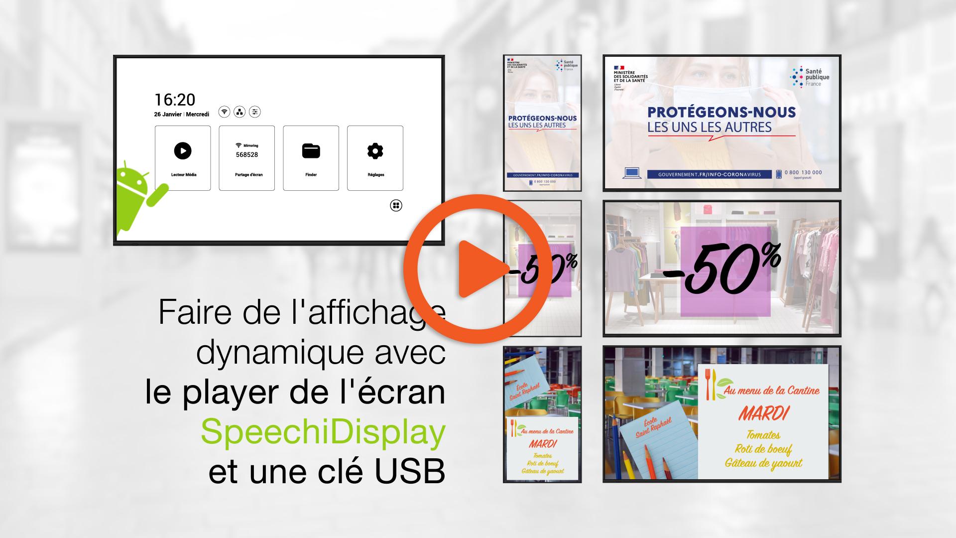 faire de l'affichage dynamique sur un écran d'affichage SpeechiDisplay avec le player et une clé USB