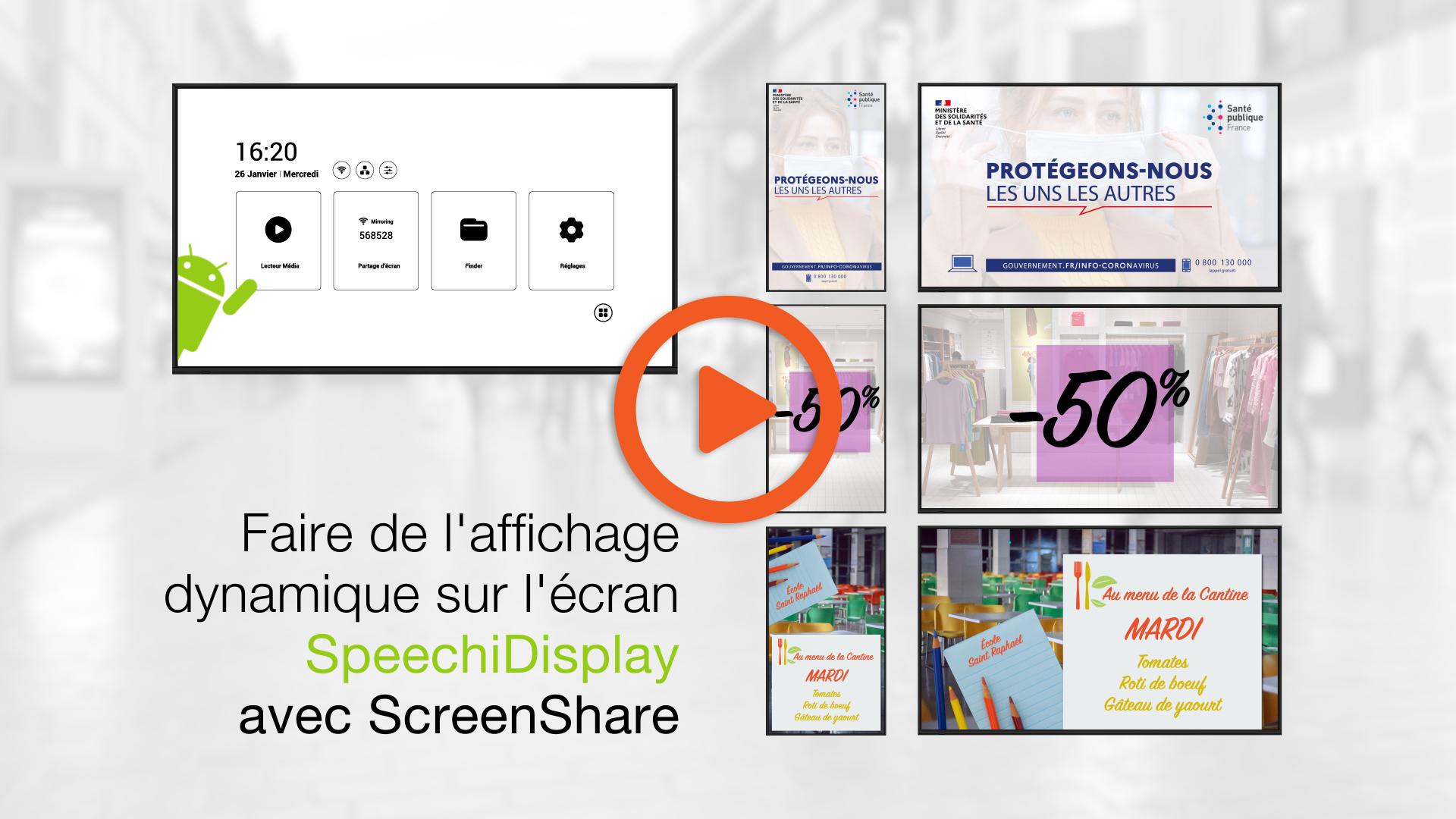 faire de l'affichage dynamique sur un écran d'affichage SpeechiDisplay avec ScreenShare depuis un PC